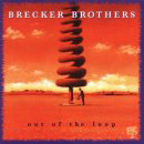 Brecker Brothers: Out Of The Loop